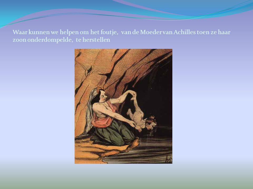 Waar kunnen we helpen om het foutje, van de Moeder van Achilles toen ze haar zoon onderdompelde, te herstellen
