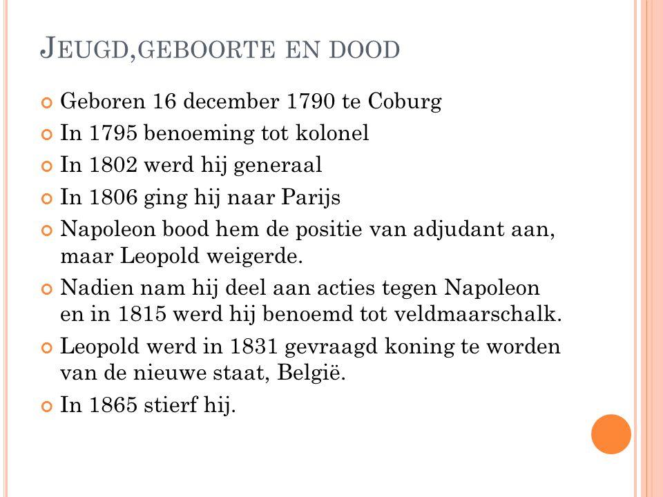Jeugd,geboorte en dood Geboren 16 december 1790 te Coburg