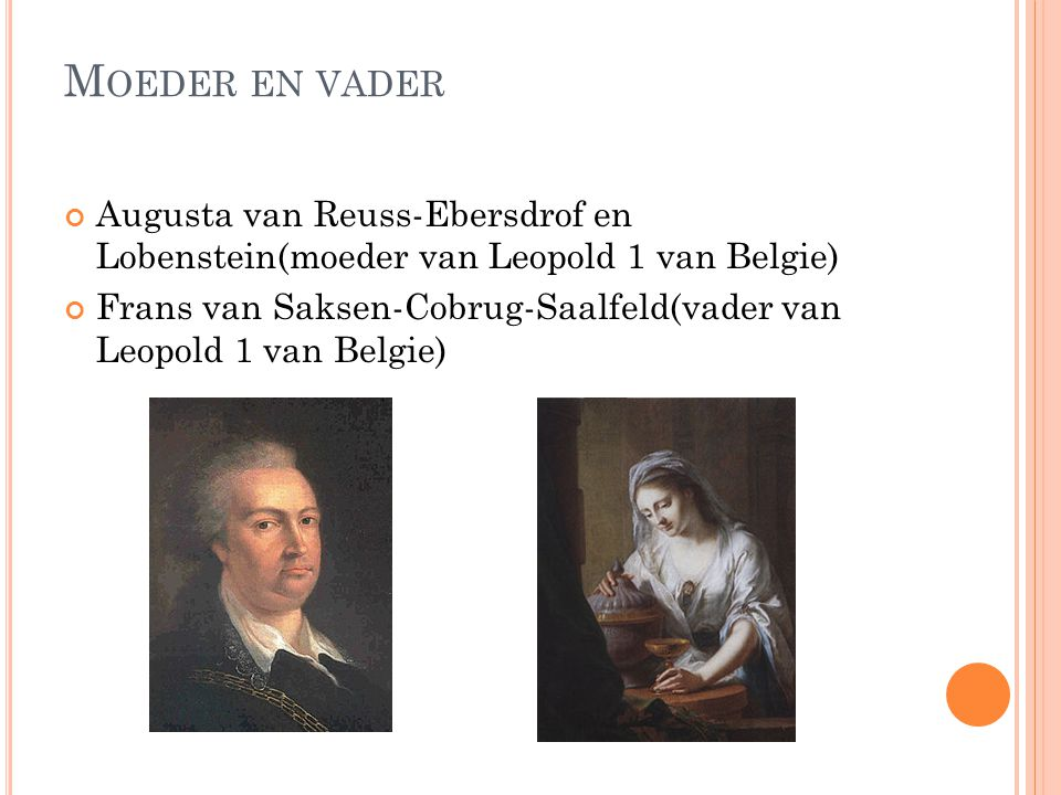 Moeder en vader Augusta van Reuss-Ebersdrof en Lobenstein(moeder van Leopold 1 van Belgie)