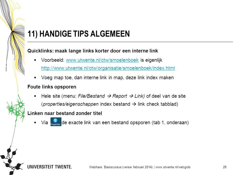 11) HANDIGE TIPS ALGEMEEN
