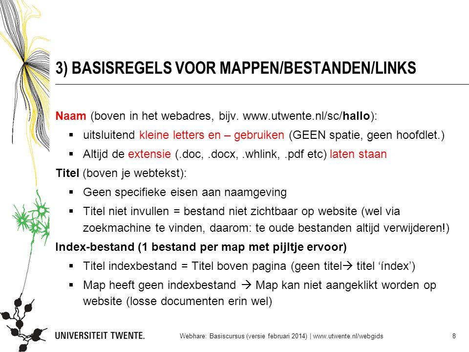 3) BASISREGELS VOOR MAPPEN/BESTANDEN/LINKS