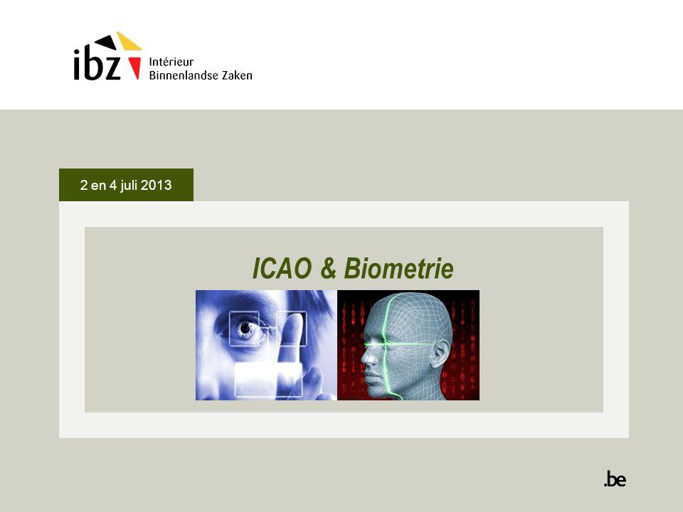 2 en 4 juli 2013 ICAO & Biometrie