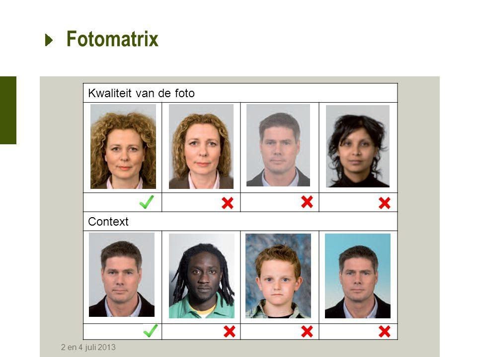Fotomatrix Kwaliteit van de foto Context 2 en 4 juli 2013