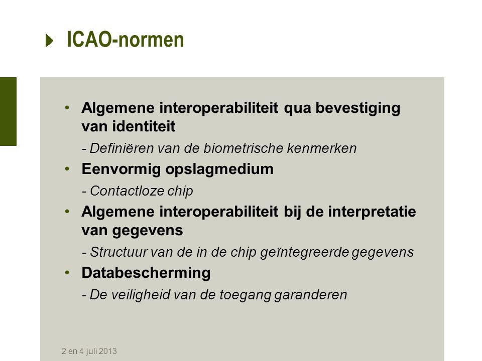 ICAO-normen Algemene interoperabiliteit qua bevestiging van identiteit