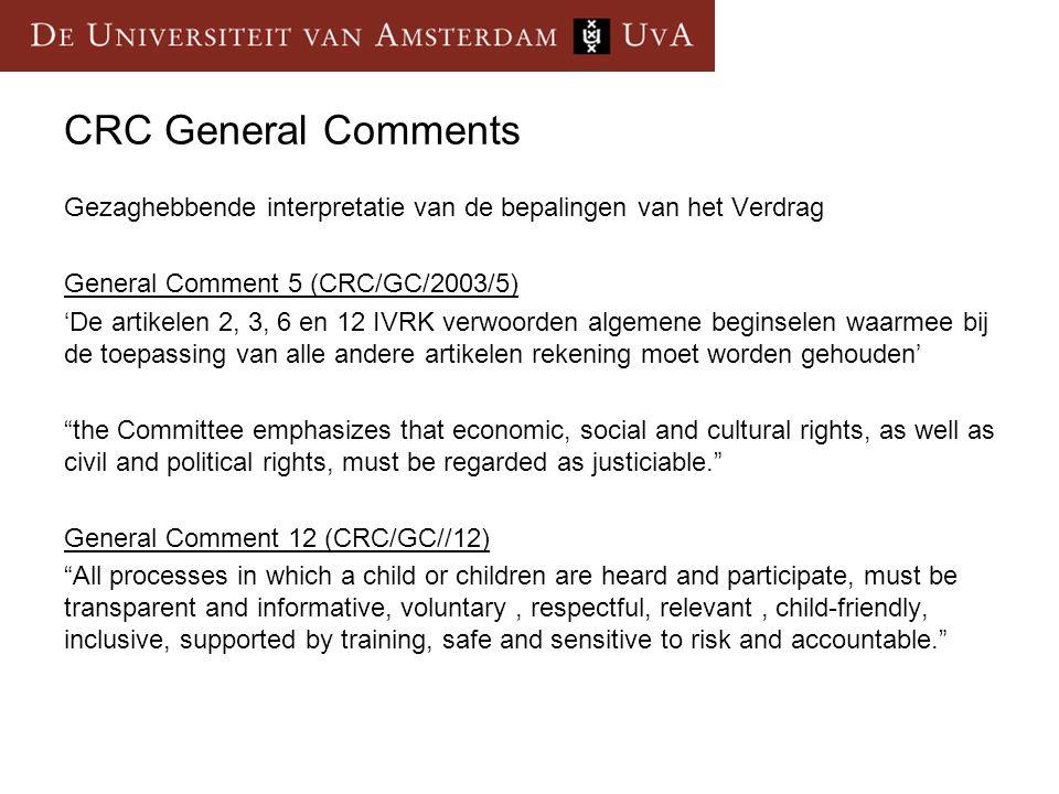 CRC General Comments Gezaghebbende interpretatie van de bepalingen van het Verdrag. General Comment 5 (CRC/GC/2003/5)