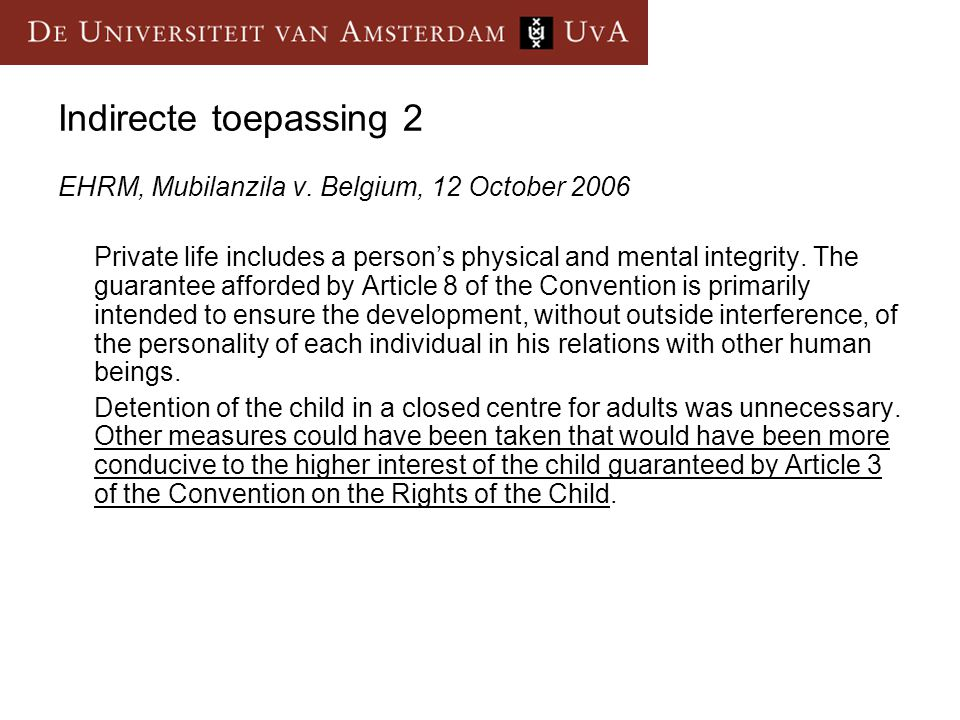 Indirecte toepassing 2 EHRM, Mubilanzila v. Belgium, 12 October 2006
