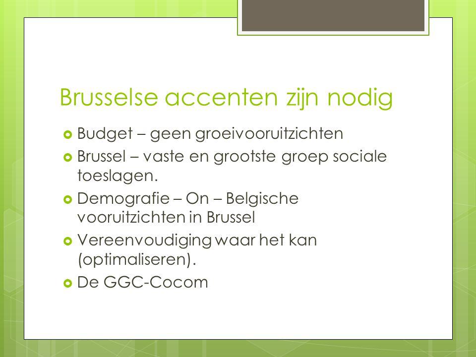 Brusselse accenten zijn nodig
