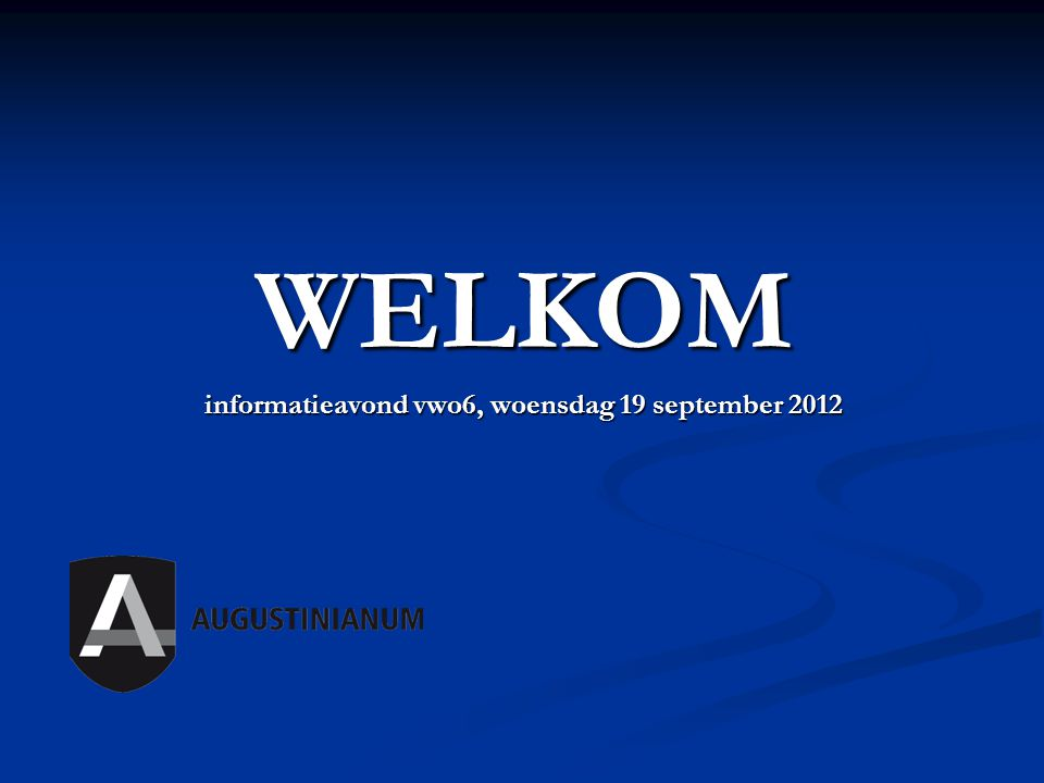 informatieavond vwo6, woensdag 19 september 2012