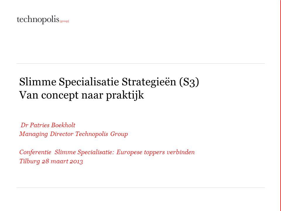 Slimme Specialisatie Strategieën (S3) Van concept naar praktijk