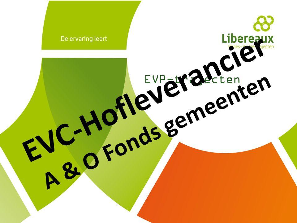 EVC-Hofleverancier A & O Fonds gemeenten EVP-trajecten Intro