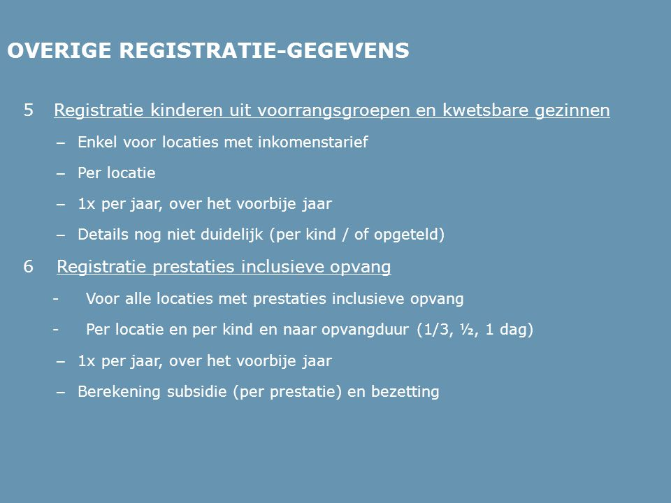 OVERIGE REGISTRATIE-GEGEVENS