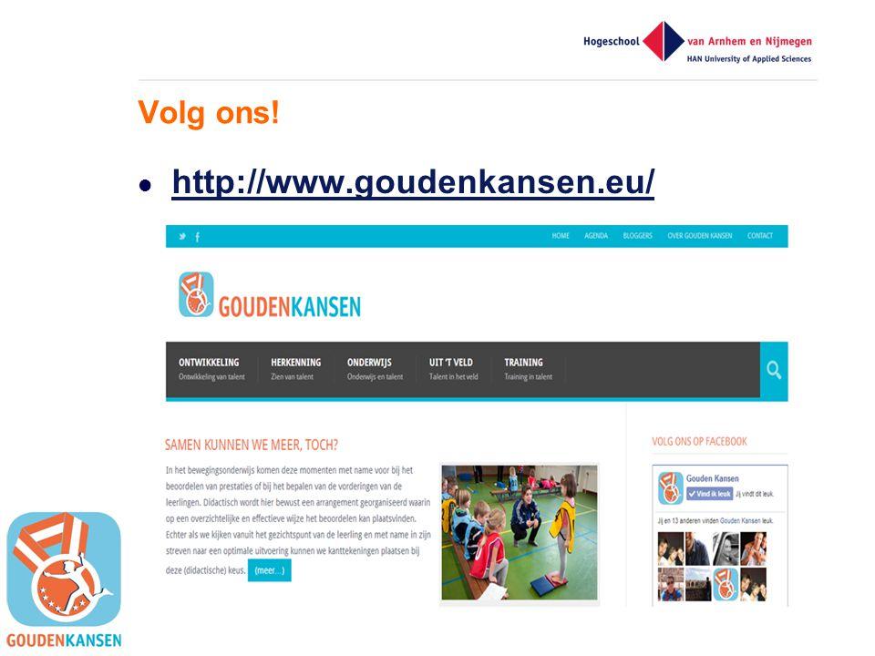 Volg ons! http://www.goudenkansen.eu/