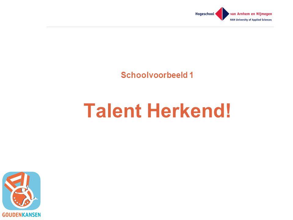 Schoolvoorbeeld 1 Talent Herkend!