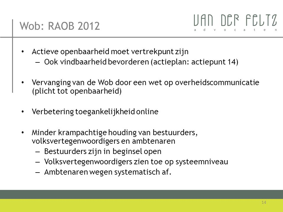 Wob: RAOB 2012 Actieve openbaarheid moet vertrekpunt zijn