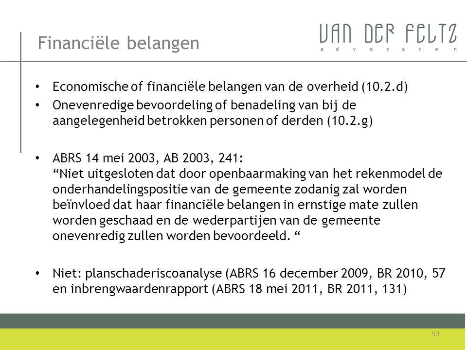 Financiële belangen Economische of financiële belangen van de overheid (10.2.d)