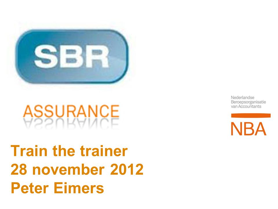 Train the trainer 28 november 2012 Peter Eimers