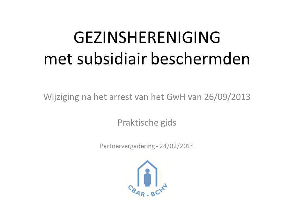 GEZINSHERENIGING met subsidiair beschermden
