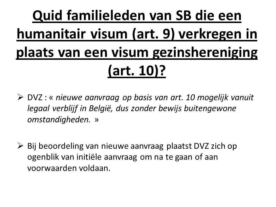 Quid familieleden van SB die een humanitair visum (art