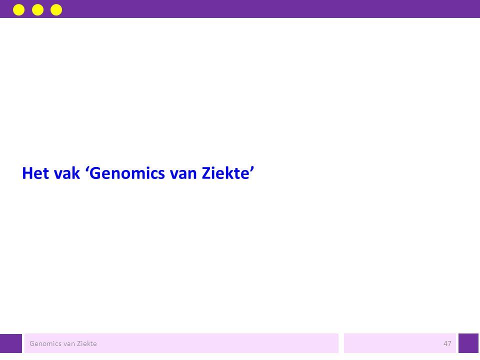 Het vak 'Genomics van Ziekte'
