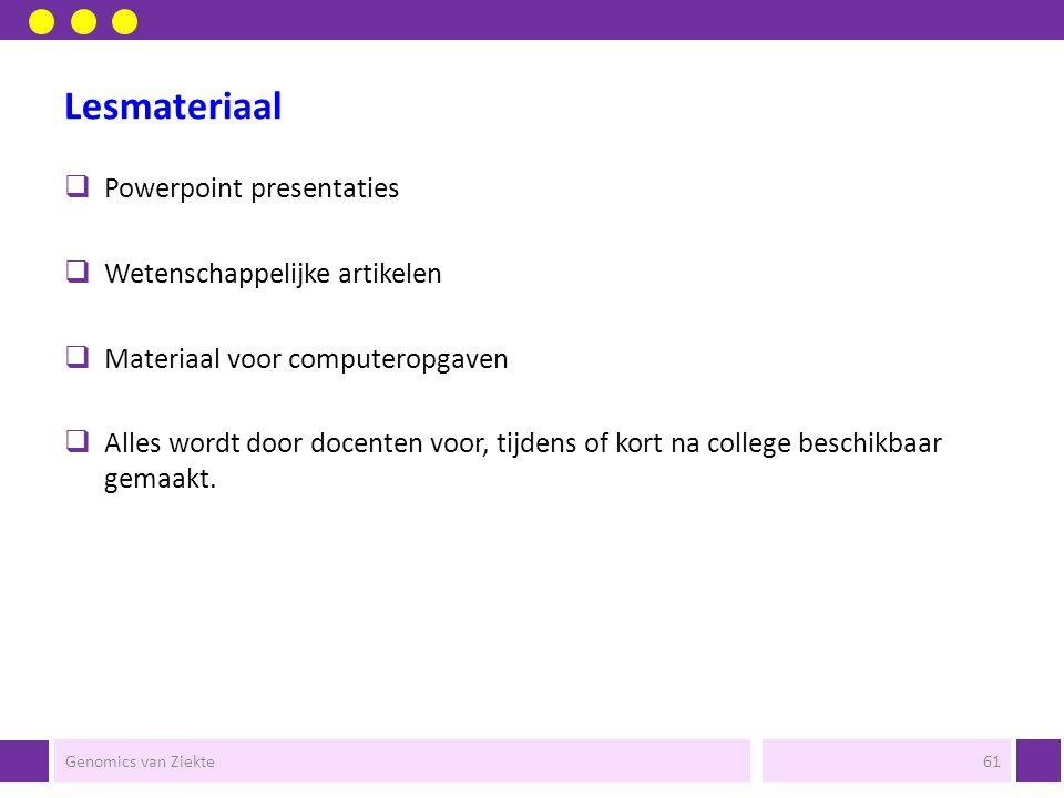 Lesmateriaal Powerpoint presentaties Wetenschappelijke artikelen