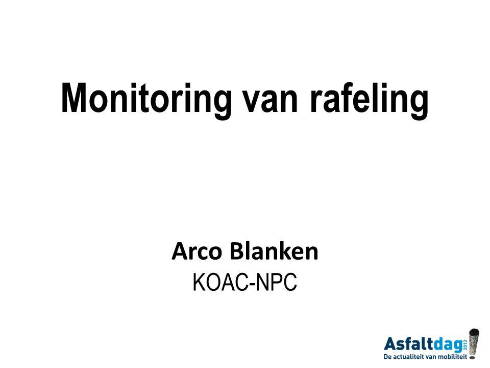 Monitoring van rafeling