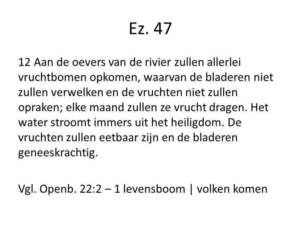 Ez. 47