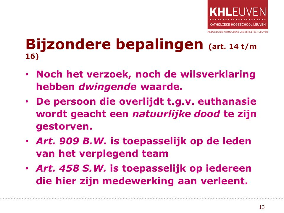 Bijzondere bepalingen (art. 14 t/m 16)