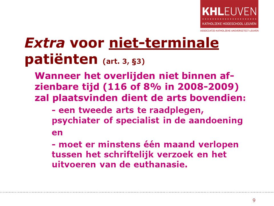 Extra voor niet-terminale patiënten (art. 3, §3)
