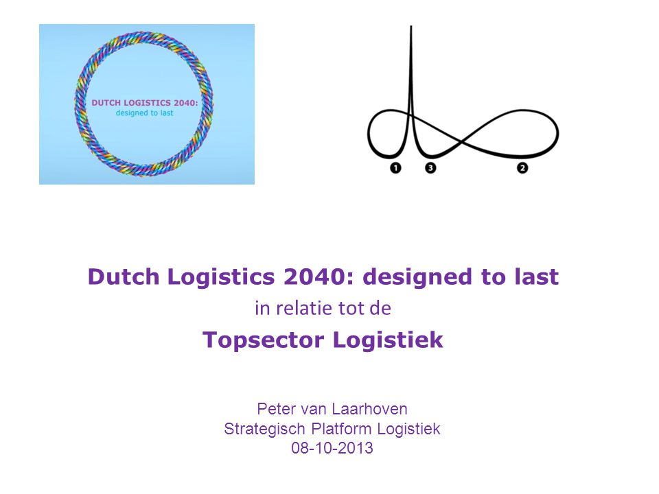 Dutch Logistics 2040: designed to last