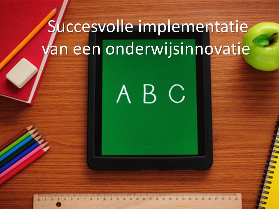 Succesvolle implementatie van een onderwijsinnovatie