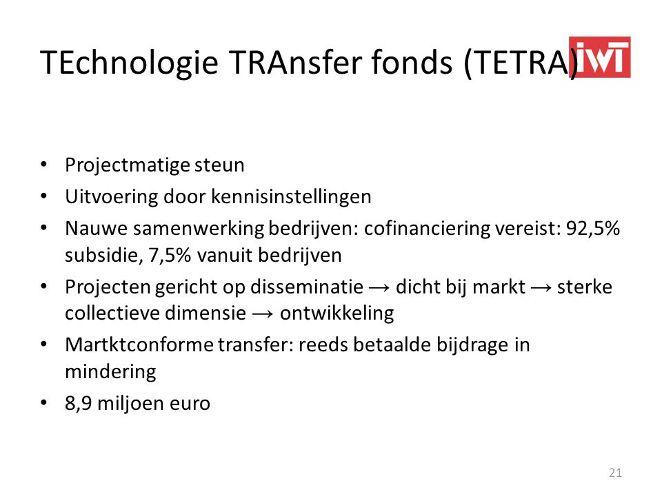 TEchnologie TRAnsfer fonds (TETRA)