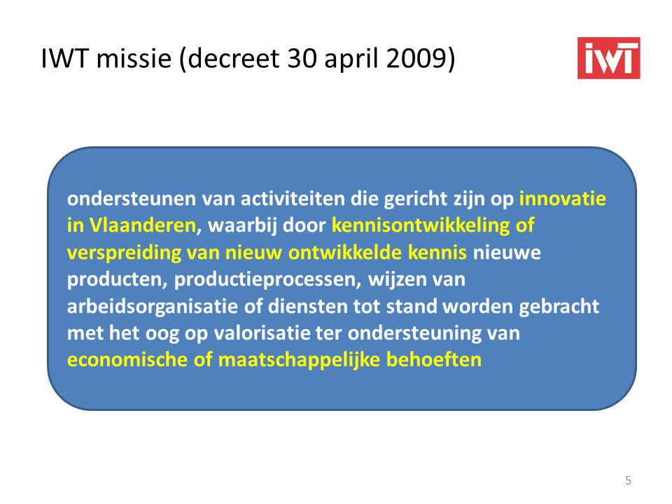 IWT missie (decreet 30 april 2009)