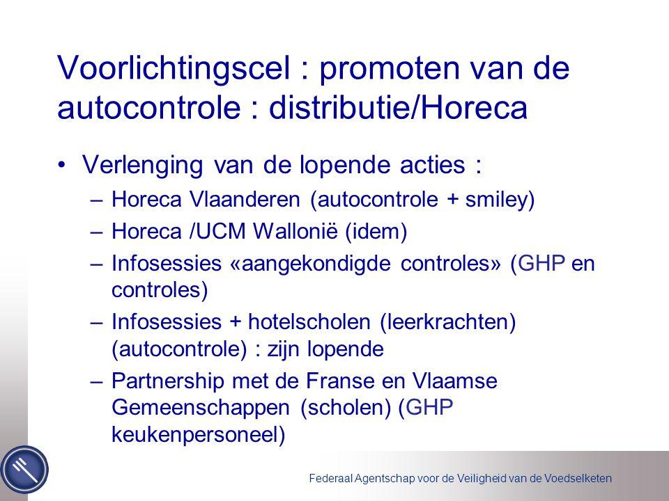 Voorlichtingscel : promoten van de autocontrole : distributie/Horeca