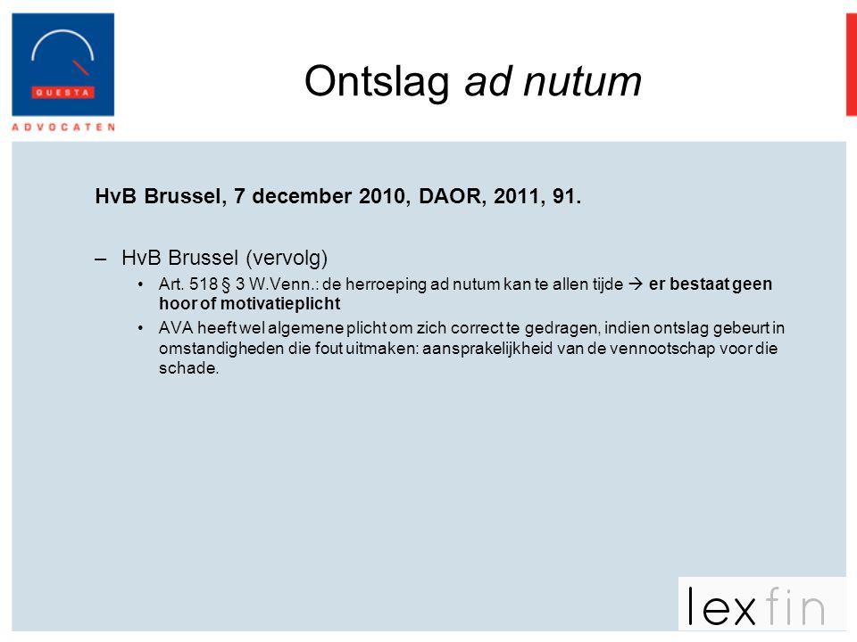 Ontslag ad nutum HvB Brussel, 7 december 2010, DAOR, 2011, 91.