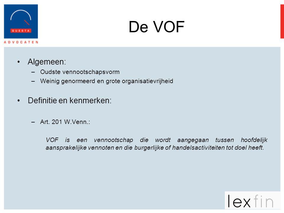 De VOF Algemeen: Definitie en kenmerken: Oudste vennootschapsvorm