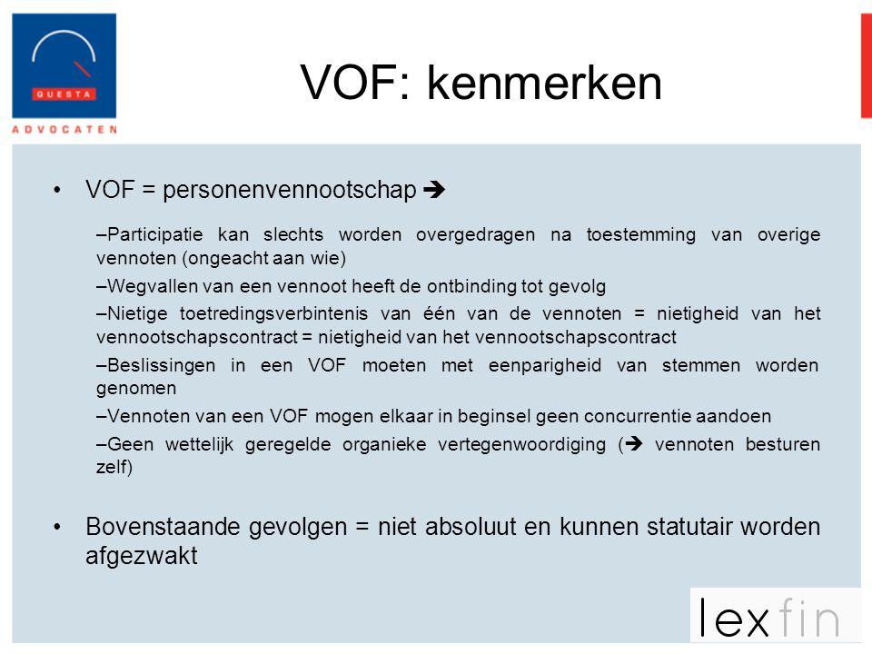 VOF: kenmerken VOF = personenvennootschap 