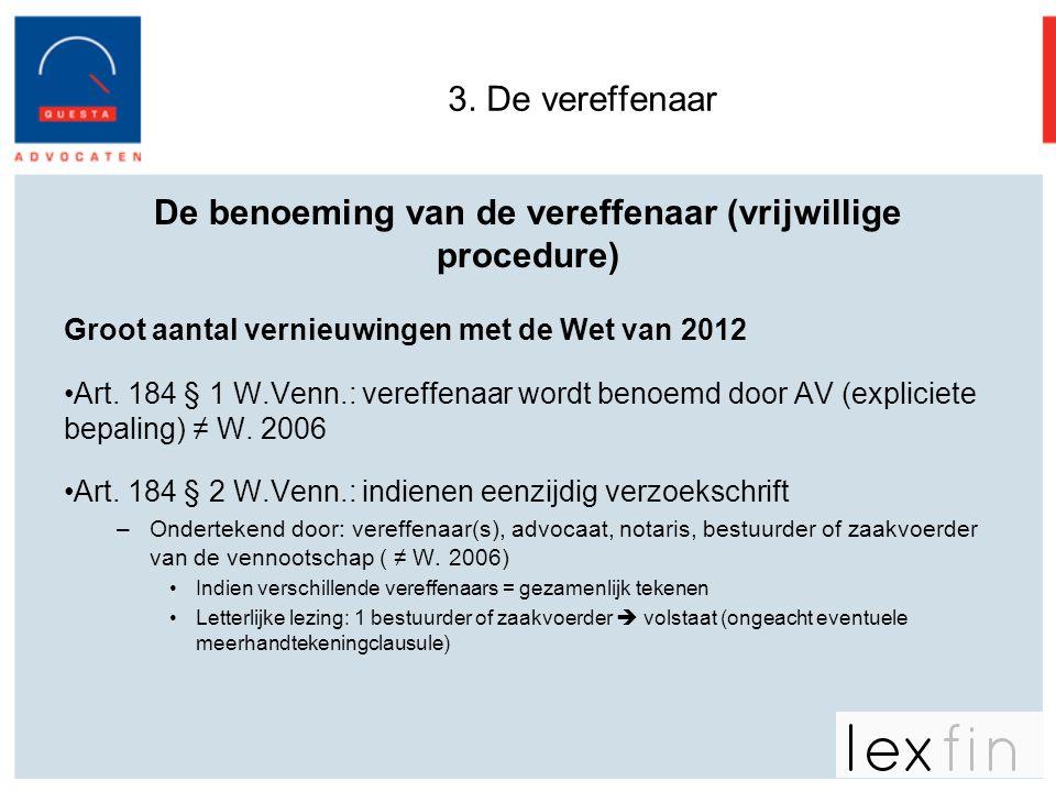 De benoeming van de vereffenaar (vrijwillige procedure)