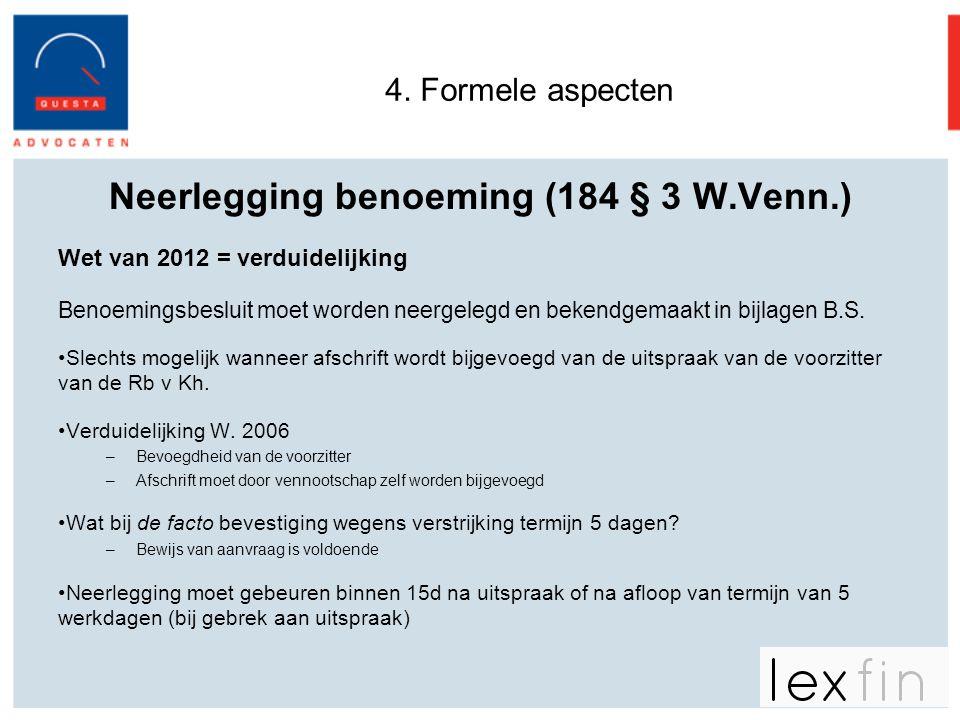Neerlegging benoeming (184 § 3 W.Venn.)