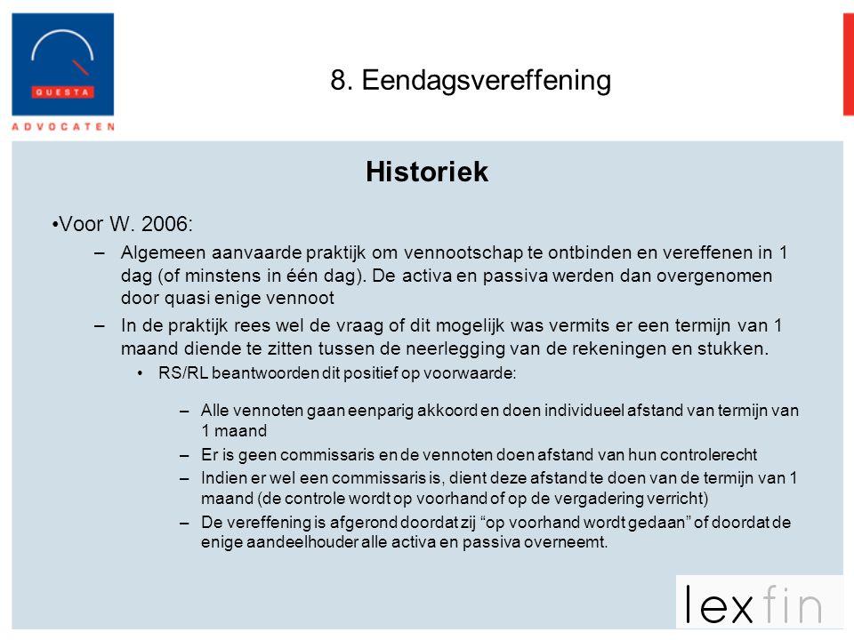 8. Eendagsvereffening Historiek Voor W. 2006: