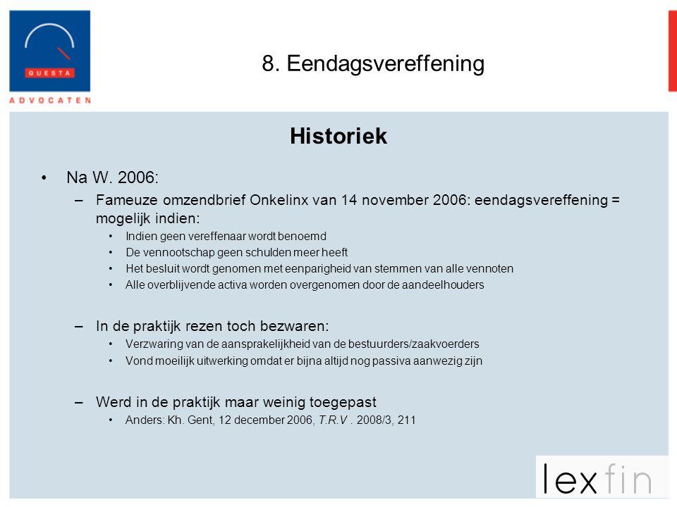 8. Eendagsvereffening Historiek Na W. 2006: