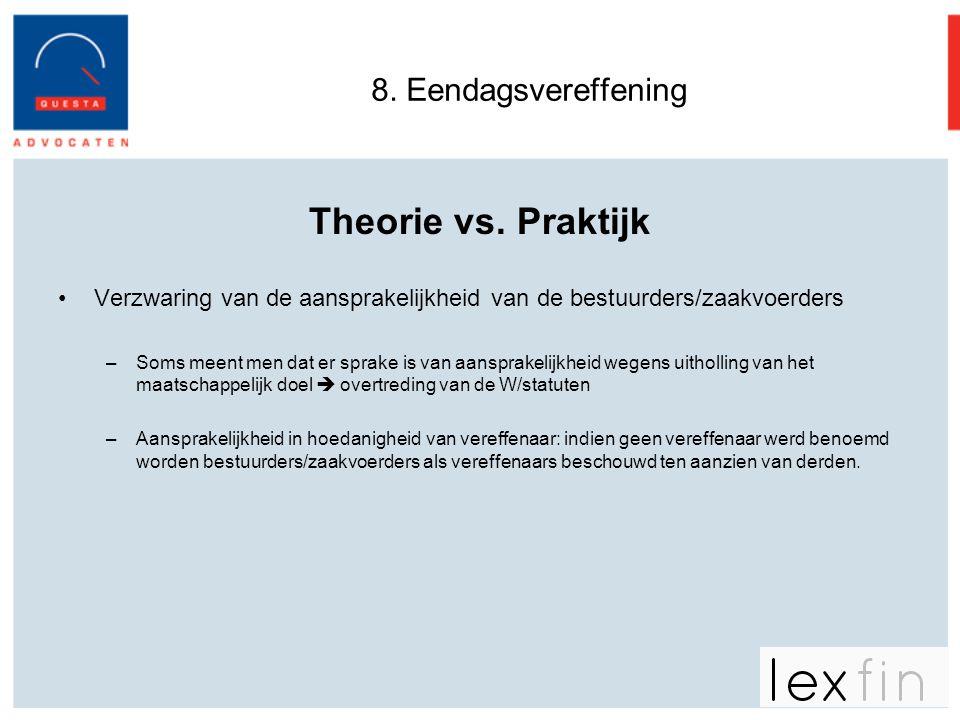 Theorie vs. Praktijk 8. Eendagsvereffening