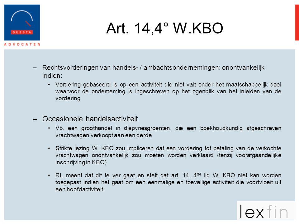Art. 14,4° W.KBO Occasionele handelsactiviteit