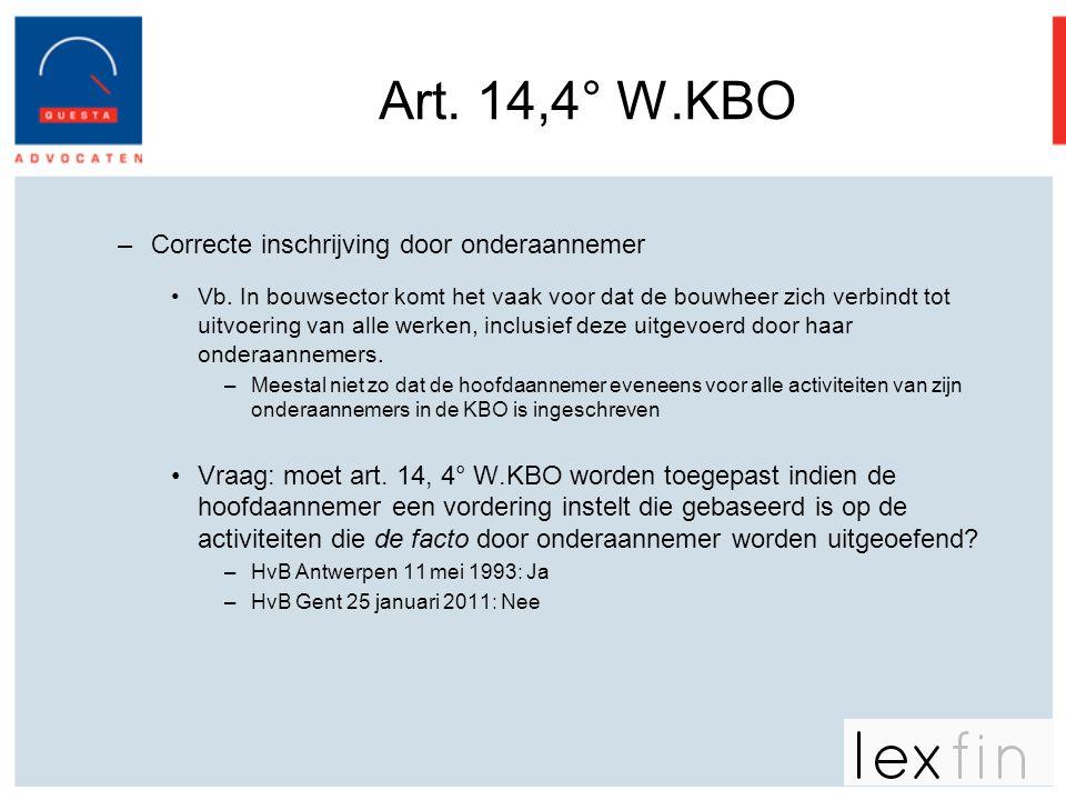 Art. 14,4° W.KBO Correcte inschrijving door onderaannemer
