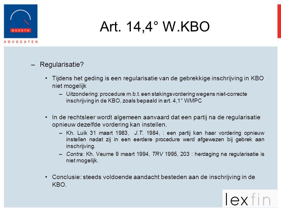 Art. 14,4° W.KBO Regularisatie