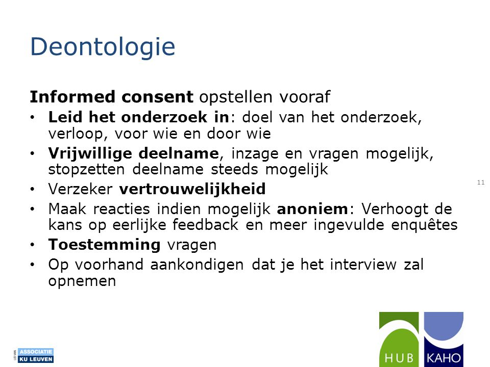 Deontologie Informed consent opstellen vooraf