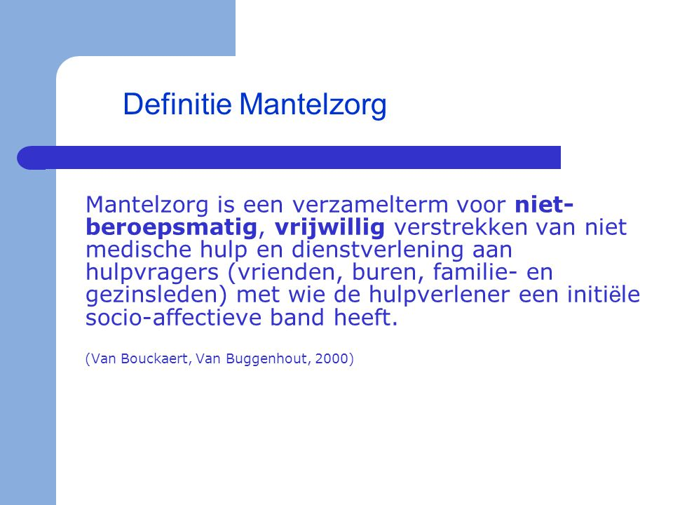 Definitie Mantelzorg