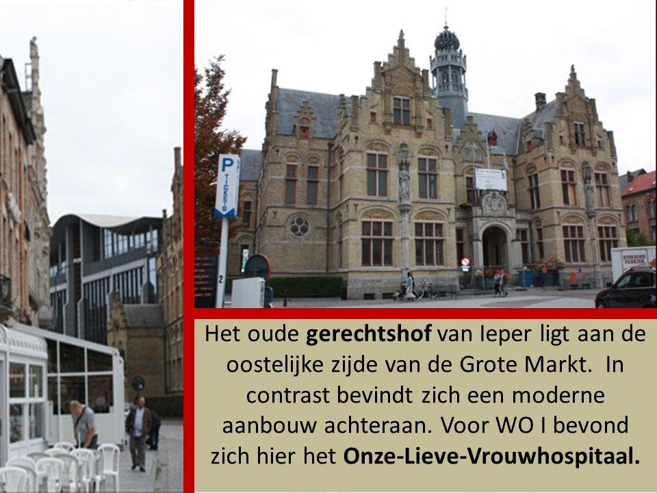 Het oude gerechtshof van Ieper ligt aan de oostelijke zijde van de Grote Markt.
