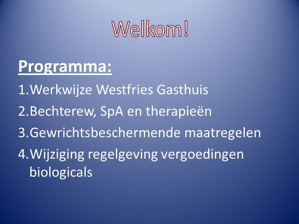 Programma: Welkom! Werkwijze Westfries Gasthuis