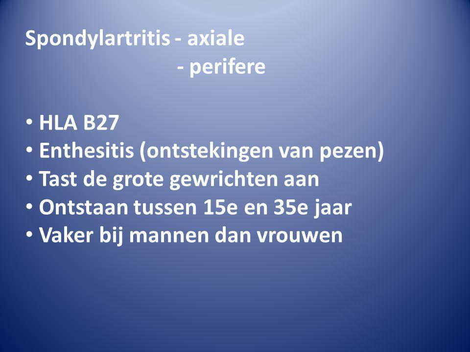 Spondylartritis - axiale - perifere