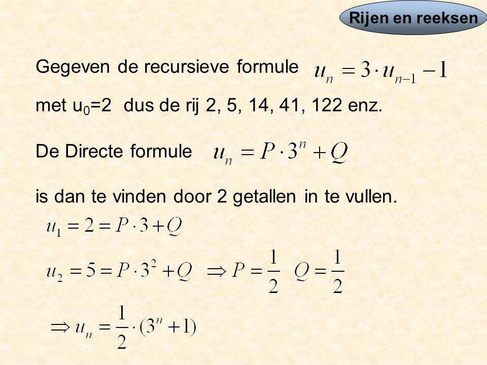 Gegeven de recursieve formule